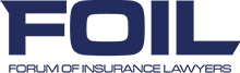 FEDERATION OF INSURANCE LAWYERS (FOIL)